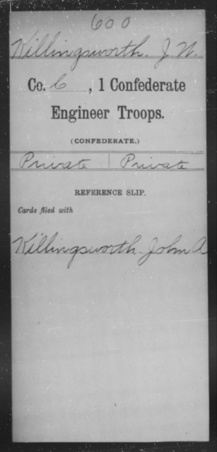 Killingsworth, J W - Age [Blank], Year: [Blank] - First Confederate Engineer Troops, G-L - Raised Directly by the Confederate Government