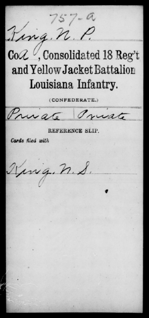 King, N P - Age [Blank], Year: [Blank] - Infantry, D - L - Louisiana