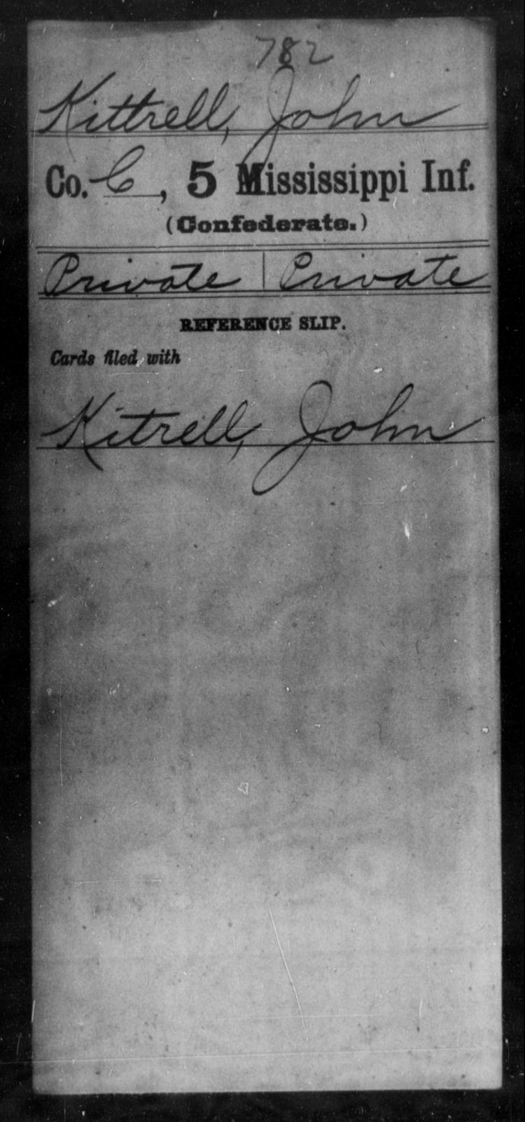 Kittrell, John - Age: [Blank], Year: [BLANK] - Mississippi Fifth Infantry, Ho-Mc