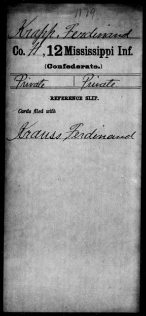 Krapp, Ferdinard - Age: [Blank], Year: [BLANK] - Mississippi Twelfth Infantry, He-K