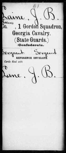 Laine, J B - 1st Gordon Squadron, Cavalry (State Guards), 2d Georgia Cavalry AND 2d Georgia Cavalry