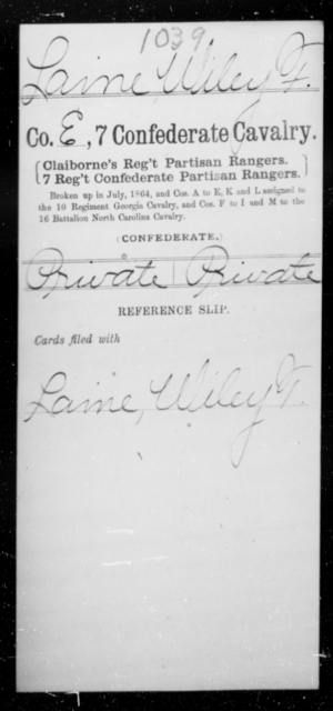 Laine, Wiley F - Age [Blank], Year: [Blank] - Seventh Confederate Cavalry, L-Pa - Raised Directly by the Confederate Government