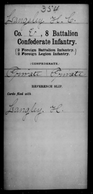 Langley, H C - Age [Blank], Year: [Blank] - Eighth Battalion, Confederate Infantry - Raised Directly by the Confederate Government