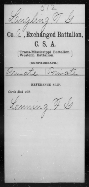 Langling, T G - Age [Blank], Year: [Blank] - Gillum's Regiment AND Lt. Haskell's Co., Infantry AND Jackson's Co., CSA AND Capt. McDaniel's Co., Secret Service AND Stirman's Regiment, Sharp Shooters AND Tucker's Regiment, Confederate Infantry, A-D - Raised Directly by the Confederate Government