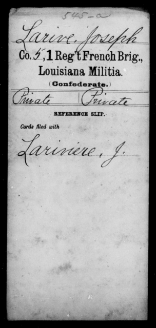Larive, Joseph - Age [Blank], Year: [Blank] - First Regiment, French Brigade, C - La - Louisiana