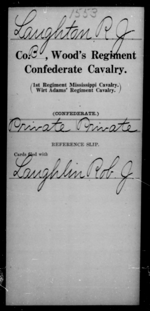Laughton, R J - Age [Blank], Year: [Blank] - Wood's Regiment, Confederate Cavalry, Hi-L - Raised Directly by the Confederate Government