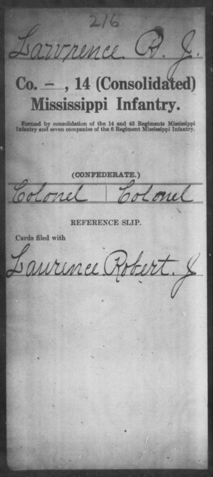 Lawrence, R J - Age: [Blank], Year: [BLANK] - Mississippi Fourteenth Infantry, Wi-Z AND Fourteenth (Consolidated) Infantry