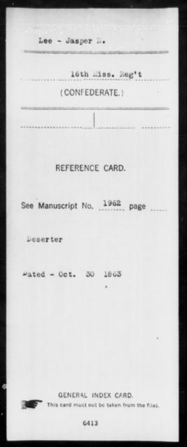 Lee, Jasper N - Age: [Blank], Year: [BLANK] - Mississippi Sixteenth Infantry, A, L-Ma