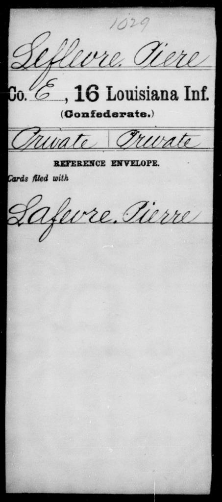 Leflevre, Piere - Age [Blank], Year: [Blank] - Sixteenth Infantry, Ki - Mi - Louisiana