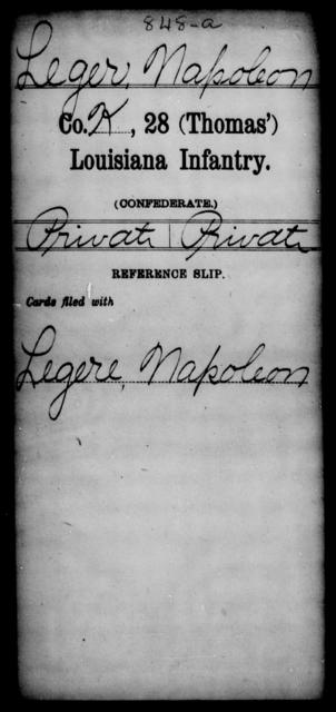 Leger, Napoleon - Age [Blank], Year: [Blank] - Twenty-eighth (Thomas') Infantry, H - M - Louisiana