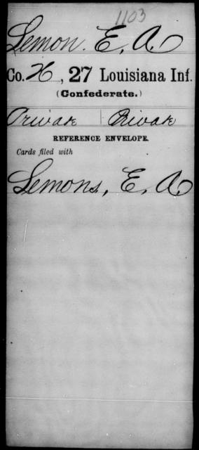 Lemon, E A - Age [Blank], Year: [Blank] - Twenty-seventh Infantry, Hu - L - Louisiana