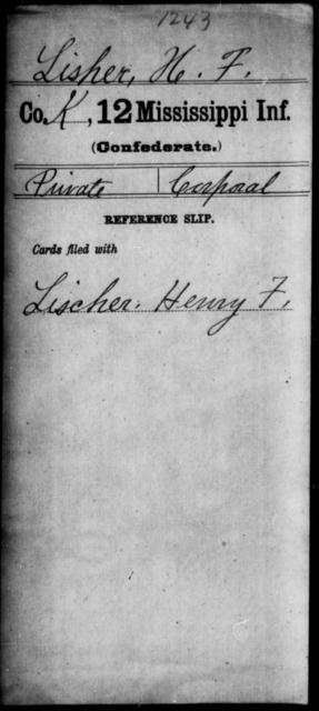 Lisher, H F - Age: [Blank], Year: [BLANK] - Mississippi Twelfth Infantry, L-Mc