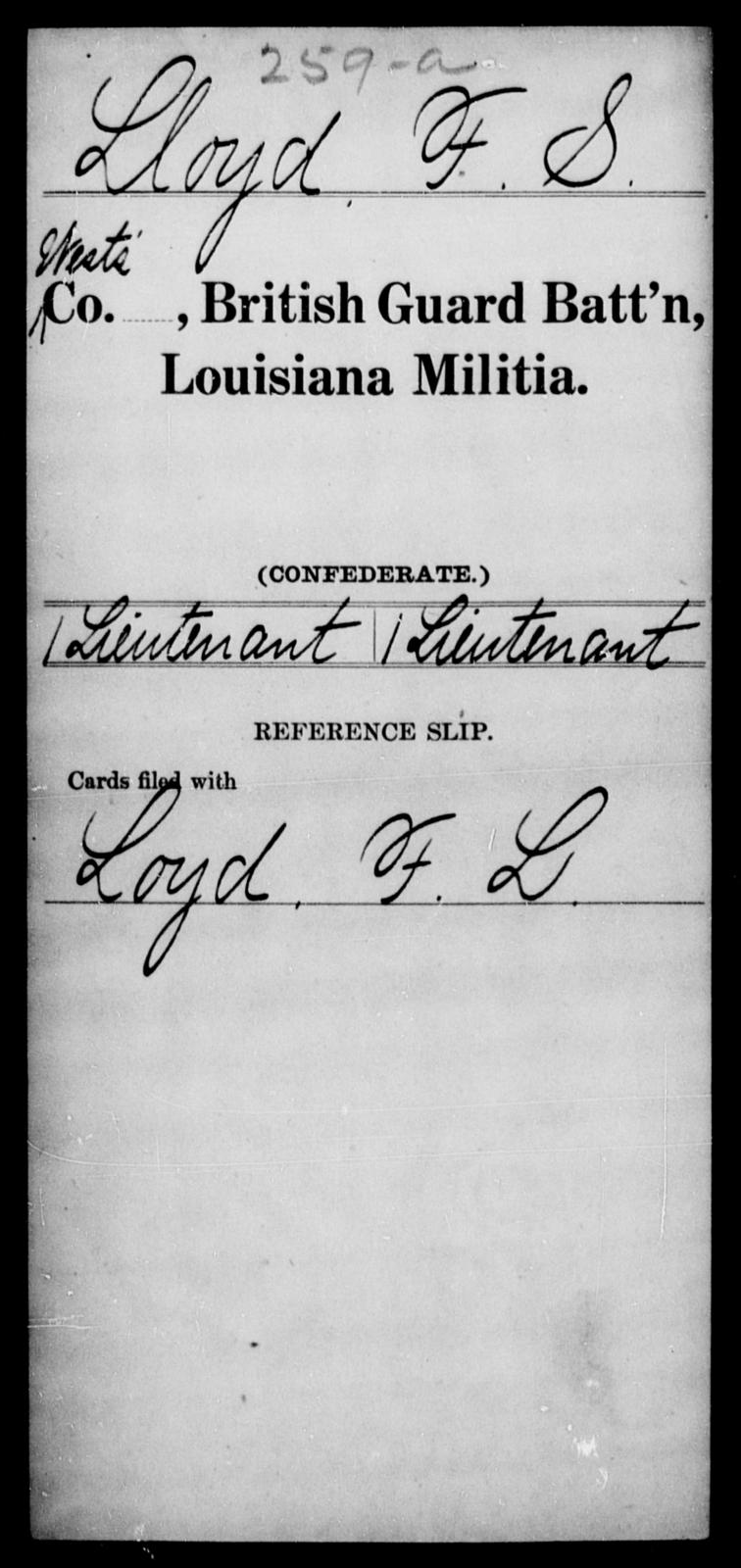 Lloyd, F S - Age [Blank], Year: 1862 - British Guard Battalion, Militia, H - W AND Catahoula Battalion AND Cazadores Espanoles Regiment, Militia, A - F - Louisiana