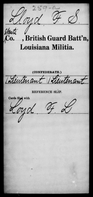 Lloyd, F S - Age [Blank], Year: 1862 - British Guard Battalion, Militia, H - W AND Catahoula Battalion AND Cazadores Espanoles Regiment, Militia, A - F - Louisiana