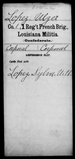 Lopez, Ulzer - Age [Blank], Year: [Blank] - First Regiment, French Brigade, Le - Z - Louisiana