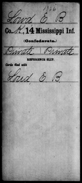 Lowd, E B - Age: [Blank], Year: [BLANK] - Mississippi Fourteenth Infantry, I-Ma