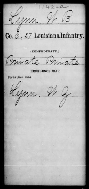 Lynn, W B - Age [Blank], Year: [Blank] - Twenty-seventh Infantry, Hu - L - Louisiana