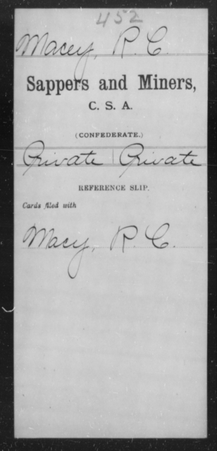 Macey, R C - Age [Blank], Year: [Blank] - Sappers and Miners, L-Y - Raised Directly by the Confederate Government