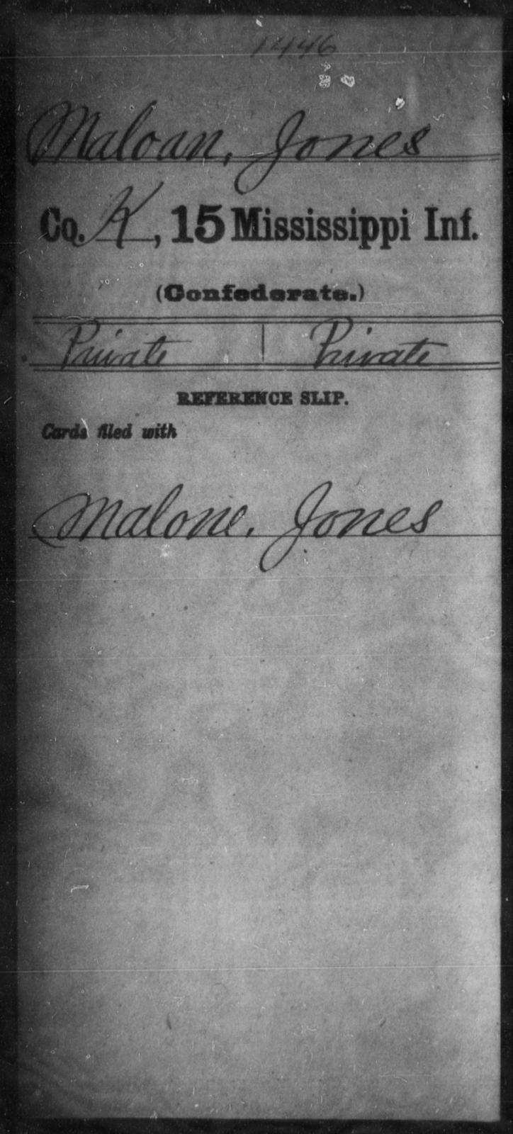 Maloan, Jones - Age: [Blank], Year: [BLANK] - Mississippi Fifteenth Infantry, M-O