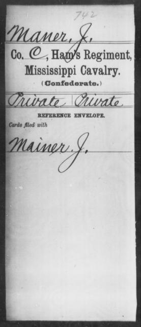 Maner, J - Age: [Blank], Year: [BLANK] - Mississippi Ham's Regiment, Cavalry, H-S