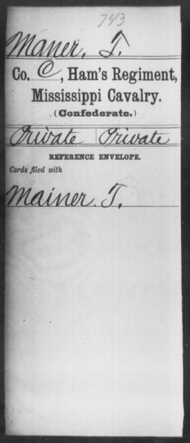 Maner, T - Age: [Blank], Year: [BLANK] - Mississippi Ham's Regiment, Cavalry, H-S