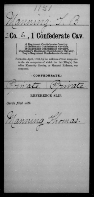 Manning, T B - Age [Blank], Year: [Blank] - First Confederate Cavalry, I-N - Raised Directly by the Confederate Government