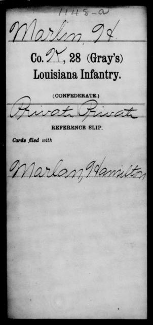 Marlin, H - Age [Blank], Year: [Blank] - Twenty-eighth (Gray's) Infantry, M - P - Louisiana