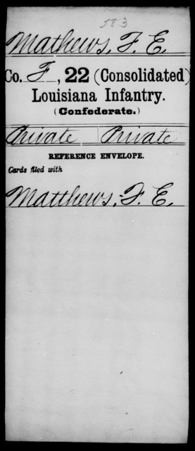 Mathews, F E - Age [Blank], Year: [Blank] - Twenty-second (Consolidated) Infantry, K - Ra - Louisiana