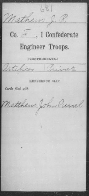 Mathews, J R - Age [Blank], Year: [Blank] - First Confederate Engineer Troops, M-R - Raised Directly by the Confederate Government
