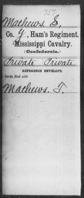 Mathews, S - Age: [Blank], Year: [BLANK] - Mississippi Ham's Regiment, Cavalry, H-S