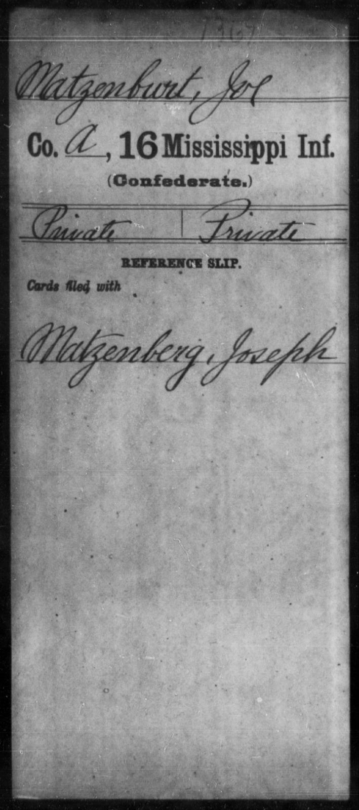 Matzenburt, Joe - Age: [Blank], Year: [BLANK] - Mississippi Sixteenth Infantry, A, L-Ma