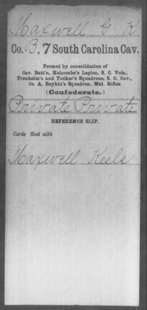 Maxwelll, G K - Age: [Blank], Year: [BLANK] - South Carolina Seventh Cavalry M-S1