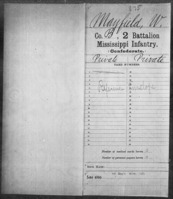 Mayfield, W - Age: [Blank], Year: [BLANK] - Mississippi Second Battalion, Infantry, A-P