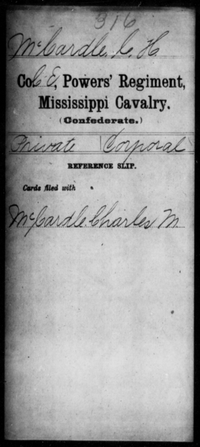 McCardle, C H - Age: [Blank], Year: [BLANK] - Mississippi Perrin's Battalion, State Cavalry, L-Y AND Capt. Polk's Independent Co. (Polk Rangers), Cavalry AND Power's Regiment, Cavalry
