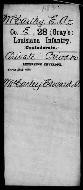 McCarthy, E A - Age [Blank], Year: [Blank] - Twenty-eighth (Gray's) Infantry, M - P - Louisiana