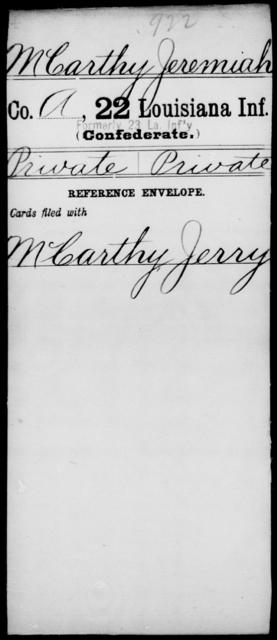 McCarthy, Jeremiah - Age [Blank], Year: [Blank] - Twenty-second Infantry, Hi - Me - Louisiana