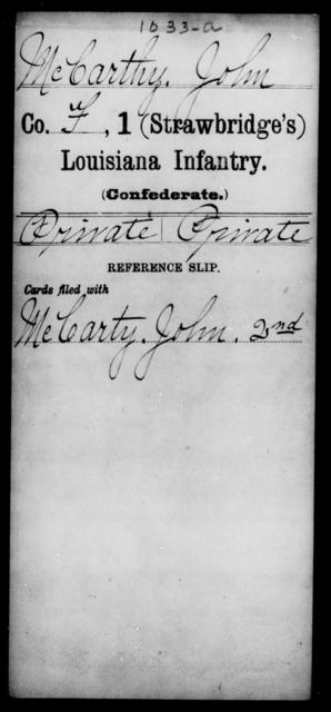 McCarthy, John - Age [Blank], Year: [Blank] - First (Strawbridge's) Infantry, L - Mi - Louisiana