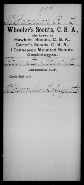 McClanahan, R L - Age [Blank], Year: [Blank] - Murchison's Battalion, Cavalry AND Powers' Regiment, Confederate Cavalry AND Capt. Raum's Co., Confederate Cavalry AND Wheeler's Scouts CSA - Raised Directly by the Confederate Government