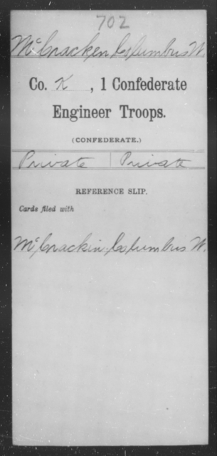 McCracken, Columbus W - Age [Blank], Year: 1864 - First Confederate Engineer Troops, M-R - Raised Directly by the Confederate Government