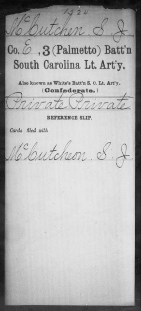 McCutchen, S J - Age: [Blank], Year: [BLANK] - South Carolina Third (Palmetto) Battalion, Light Artillery M-Pl