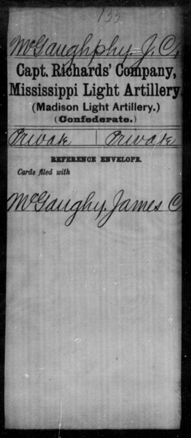 McGaughphy, J C - Age: [Blank], Year: [BLANK] - Mississippi Capt Lomax's Co., Light Artillery AND Capt Merrin's Battery, Light Artillery AND Capt. Richards' Co., Light Artillery (Madison Light Artillery), A-M