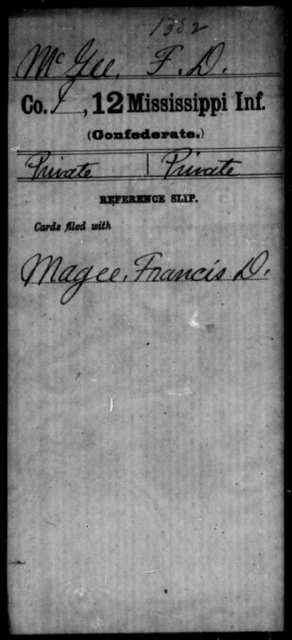 McGee, F D - Age: [Blank], Year: [BLANK] - Mississippi Twelfth Infantry, L-Mc