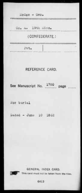 McGee, Geo - Age: [Blank], Year: [BLANK] - Mississippi Nineteenth Infantry, Mc-N