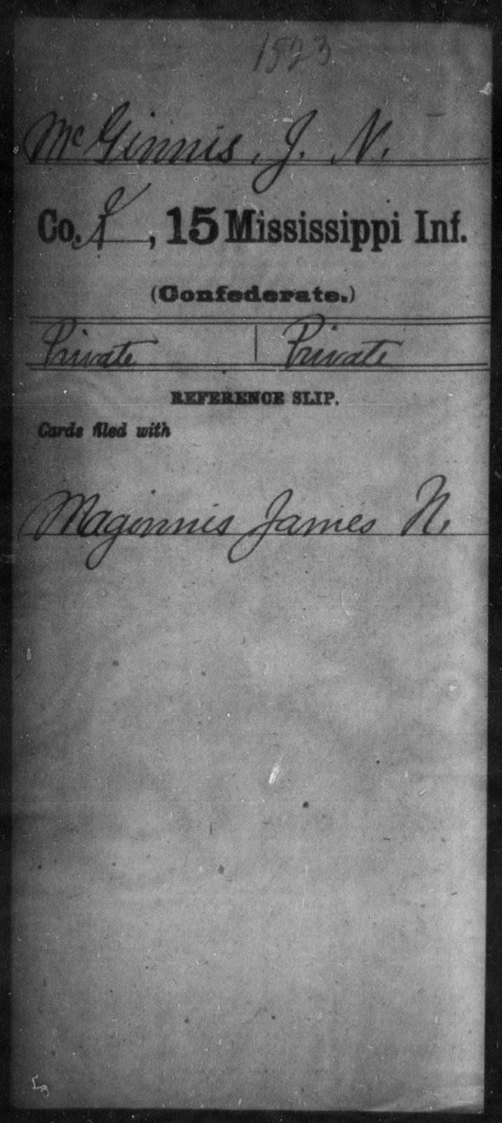 McGinnis, J N - Age: [Blank], Year: [BLANK] - Mississippi Fifteenth Infantry, M-O