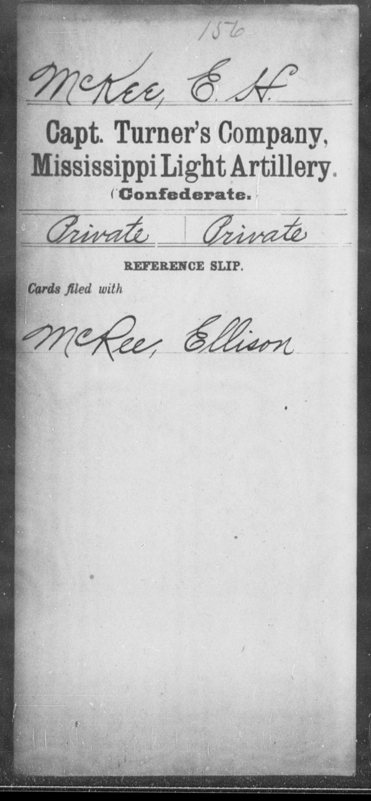 McKee, E H - Age: [Blank], Year: [BLANK] - Mississippi Capt. Swett's Co., Light Artillery (Warren Light Artillery), P-W AND Capt. Turner's Co., Light Artillery AND Capt. Yates' Battery, Light Artillery