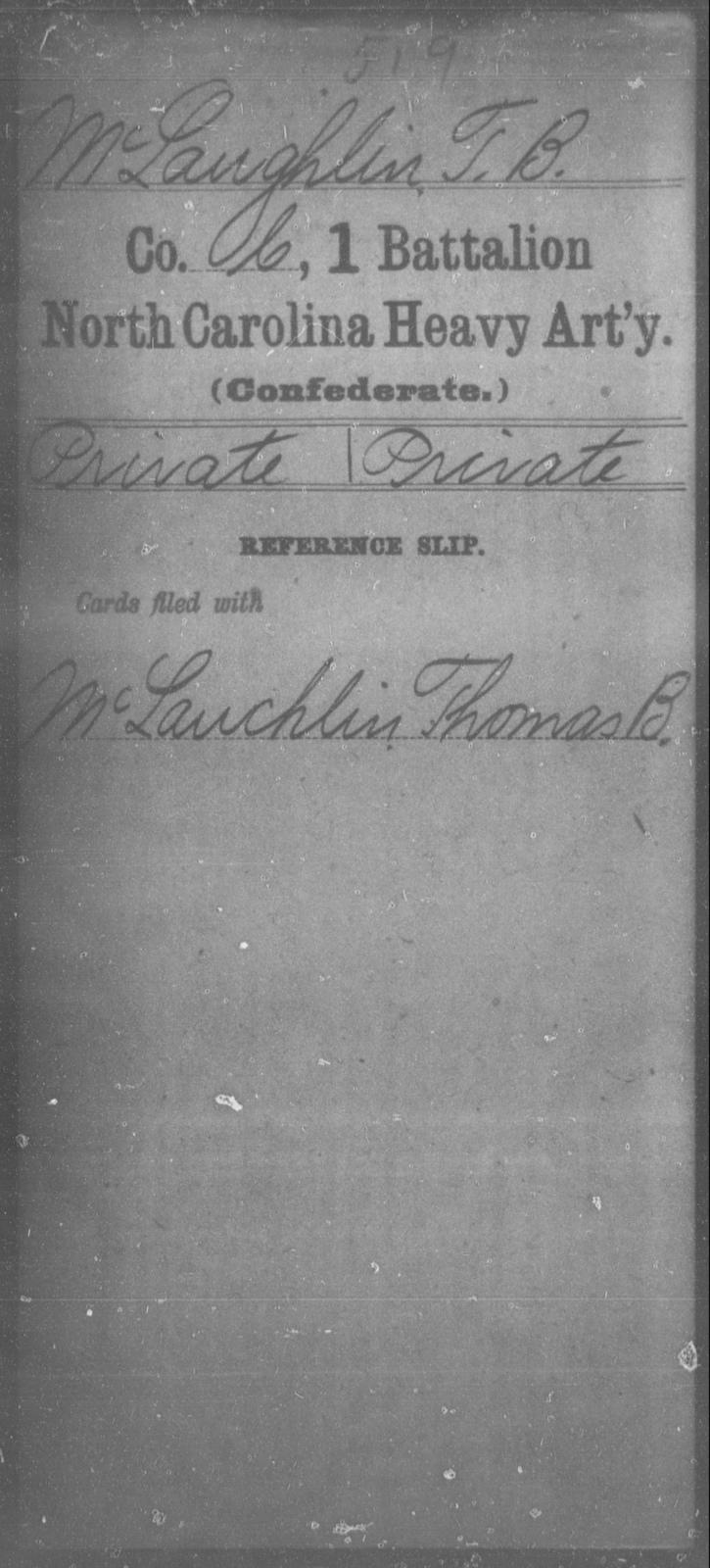 McLaughlin, T B - First Battalion, Heavy Artillery