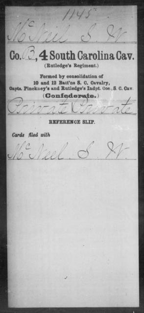 McNeil, S W - Age: [Blank], Year: [BLANK] - South Carolina Fourth Cavalry M-O