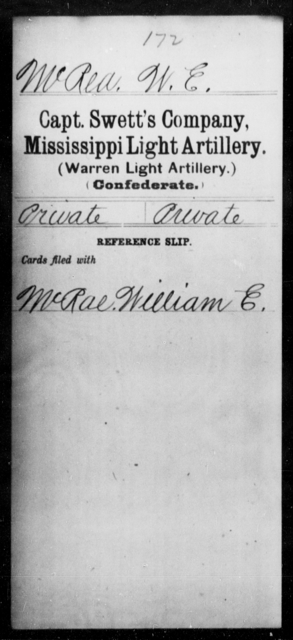 McRea, W E - Age: [Blank], Year: [BLANK] - Mississippi Capt. Stanford's Co., Light Artillery, D-W AND Capt. Swett's Co., Light Artillery (Warren Light Artillery), A-O