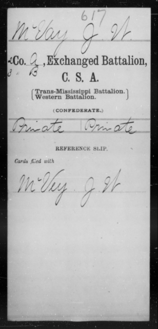 McVay, J W - Age [Blank], Year: [Blank] - Gillum's Regiment AND Lt. Haskell's Co., Infantry AND Jackson's Co., CSA AND Capt. McDaniel's Co., Secret Service AND Stirman's Regiment, Sharp Shooters AND Tucker's Regiment, Confederate Infantry, A-D - Raised Directly by the Confederate Government
