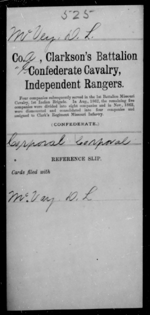 McVey, D L - Age [Blank], Year: [Blank] - Clarkson's Battalion, Confederate Cavalry, Independent Rangers, L-Y AND Fort's Scouts CSA AND Lyon's Escort, Forrest's Cavalry CSA AND Martin's Escort CSA - Raised Directly by the Confederate Government